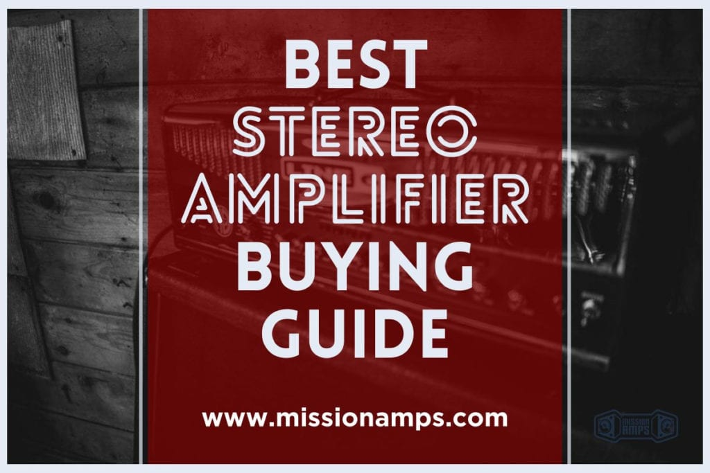 Best-Stereo-Amp-Buying-Guide